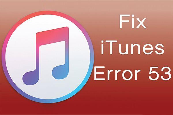 fix itunes error 53 - Why You Shouldn't Repair Your iPhone at a 3rd party Vendor